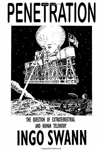 9781544063997: Penetration: The Question of Extraterrestrial and Human Telepathy