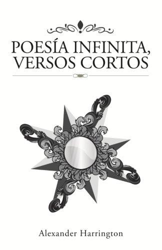 Poes?a Infinita, versos cortos (Spanish Edition)