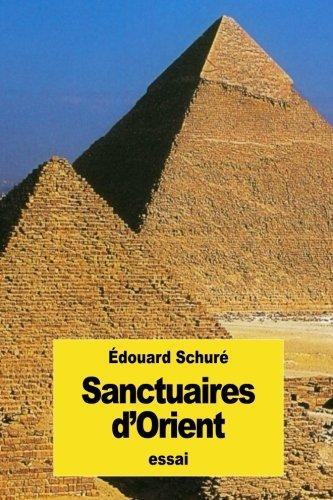 Sanctuaires D Orient (Paperback): Edouard Schure