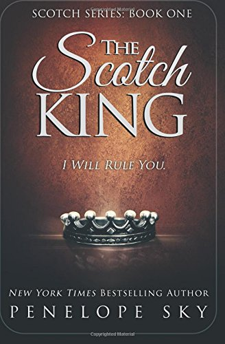 The Scotch King (Volume 1): Penelope Sky