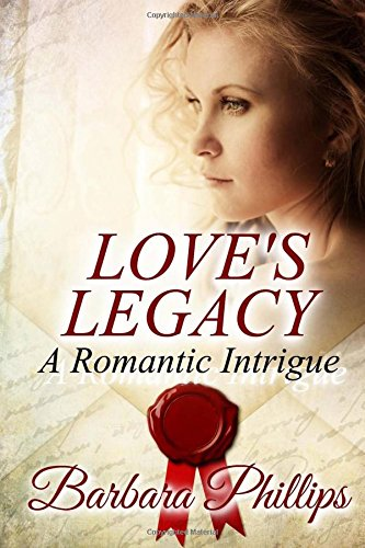 9781544106212: LOVE'S LEGACY A Romantic Intrigue