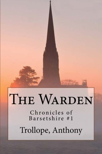 9781544111780: The Warden: Chronicles of Barsetshire #1