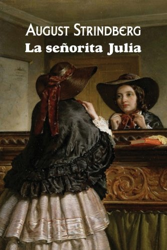 9781544117690: La señorita Julia