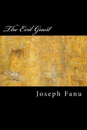 The Evil Guest (Paperback): Joseph Sheridanle Fanu