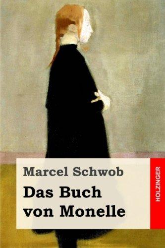 Das Buch Von Monelle: Schwob, Marcel