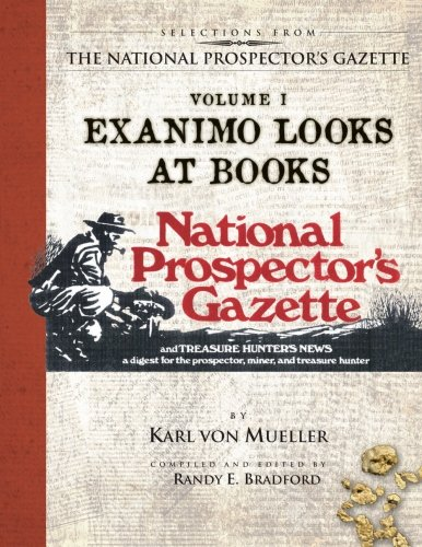 Selections from the National Prospector's Gazette Volume: Mueller, Karl Von