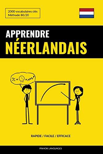 Apprendre Le Néerlandais - Rapide / Facile: Languages, Pinhok