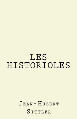 9781544158174: Les Historioles
