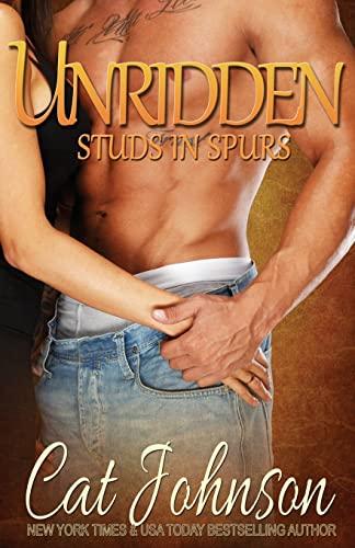 9781544164922: Unridden: Studs in Spurs (Volume 1)