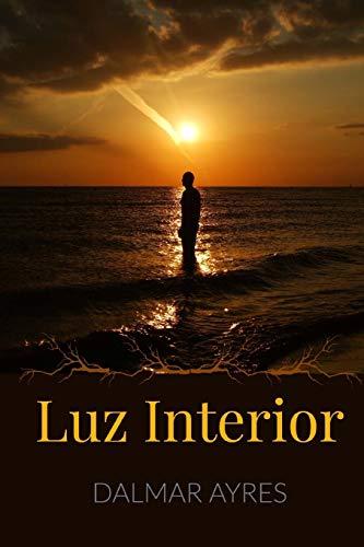 Luz Interior (Portuguese Edition): Ayres, Dalmar