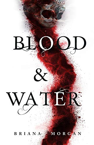 9781544170619: Blood and Water (Volume 1)