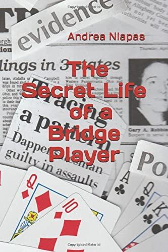 The Secret Life of a Bridge Player (Death Needs Answers) (Volume 5): Andrea Niapas