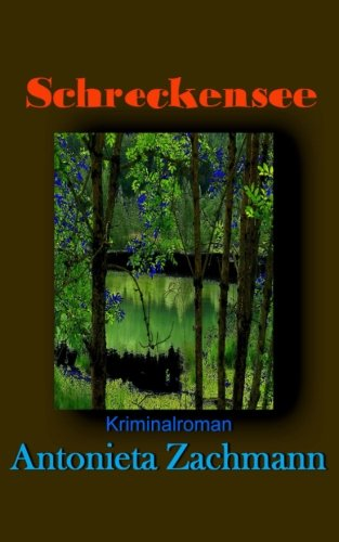 Schreckensee (Paperback): Antonieta Zachmann