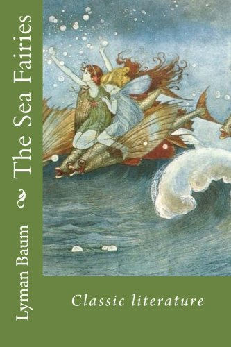 9781544214146: The Sea Fairies: Classic literature