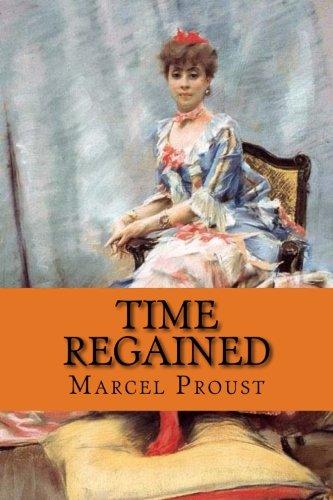 9781544214986: Time Regained: Classic literature