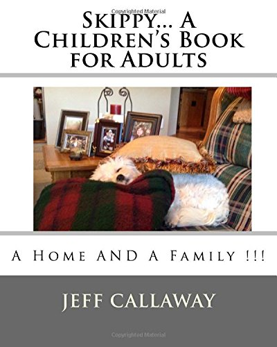 Skippy. a Children s Book for Adults: Jeff Callaway