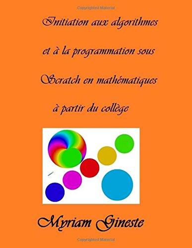 Introduction Aux Algorithmes Et a la Programmation: Gineste, Mme Myriam