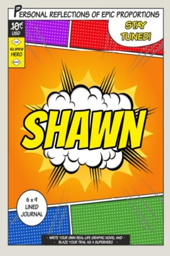 Superhero Shawn: A 6 x 9 Lined Journal: One Jacked Monkey Publications