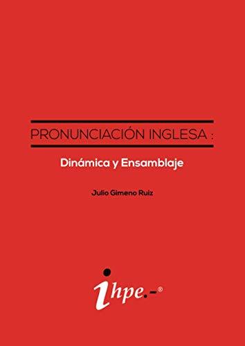 9781544294803: Pronunciación Inglesa : Dinámica y Ensamblaje