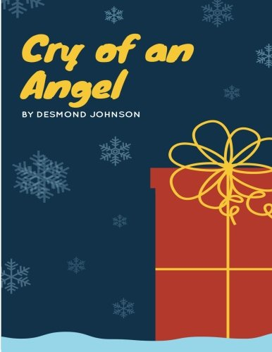 Cry of an Angel: Suffering of a: Johnson, MR Desmond