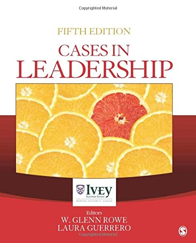 9781544310374: Cases in Leadership (The Ivey Casebook Series)