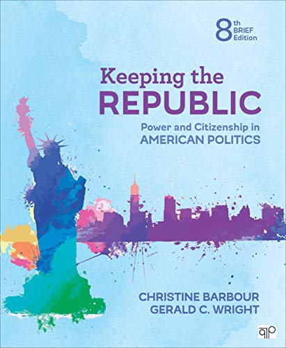 9781544324432: Keeping the Republic: Power and Citizenship in American Politics - Brief Edition