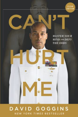 9781544507859: Can't Hurt Me: Master Your Mind and Defy the Odds - Clean Edition