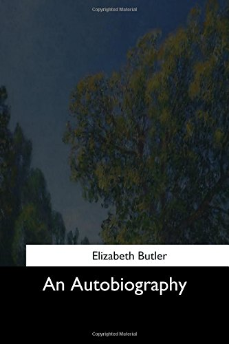 An Autobiography (Paperback): Elizabeth Butler
