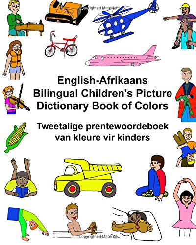 English-Afrikaans Bilingual Children s Picture Dictionary Book: Richard Carlson Jr