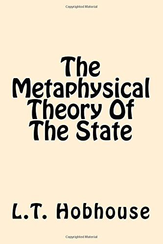 9781544609393: The Metaphysical Theory Of The State