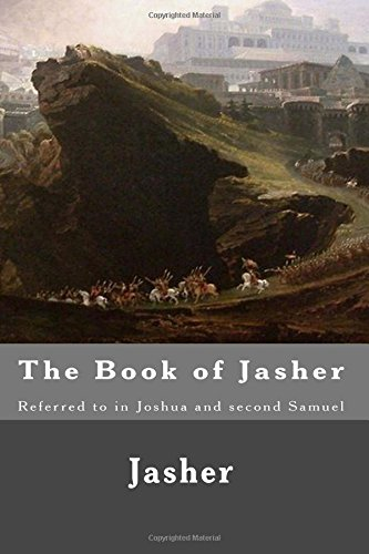 The Book of Jasher: Referred to in: Jasher