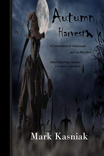 9781544633145: Autumn Harvest...: A Celebration of Halloween and the Macabre