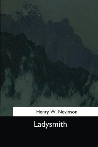 Ladysmith: Nevinson, Henry W.