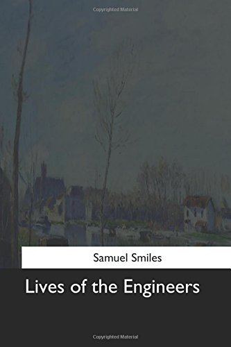 9781544644738: Lives of the Engineers