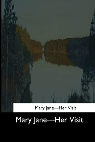 Mary Jane: Her Visit (Paperback): Clara Ingram Judson