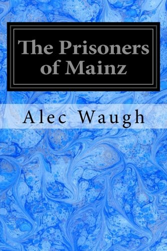 9781544658834: The Prisoners of Mainz