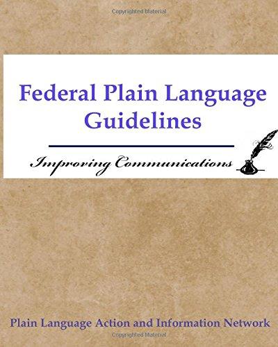 9781544661407: Federal Plain Language Guidelines: Improving Communications