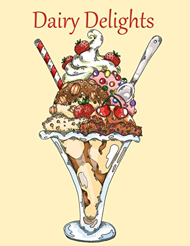 Dairy Delights: A Sweet Treat Coloring Book