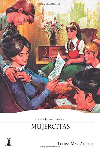 9781544675428: Mujercitas: Edición Juvenil Ilustrada
