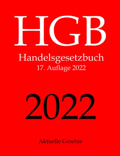 HGB, Handelsgesetzbuch, Aktuelle Gesetze - Gesetze, Aktuelle