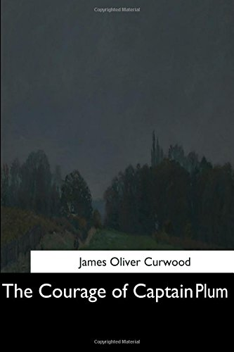 9781544685878: The Courage of Captain Plum