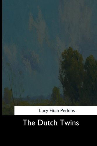 The Dutch Twins (Paperback): Lucy Fitch Perkins