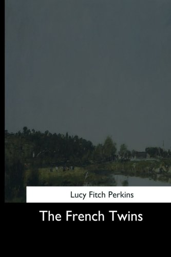 The French Twins (Paperback): Lucy Fitch Perkins