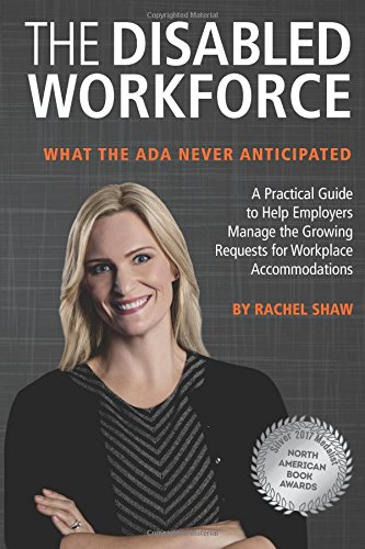 9781544708591: The Disabled Workforce: What the ADA Never Anticipated