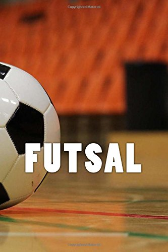 Futsal (Journal / Notebook): Wild Pages Press