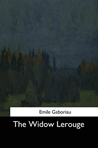 9781544728384: The Widow Lerouge