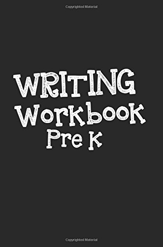 Writing Workbook Pre K: 6 x 9, 108 Lined Pages (diary, notebook, journal, workbook): Dartan ...