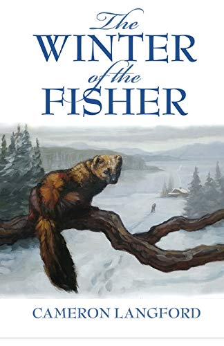 9781544738000: The Winter of the Fisher
