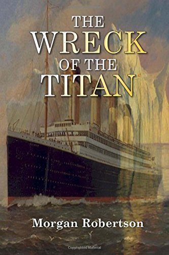 9781544742441: The Wreck of the Titan