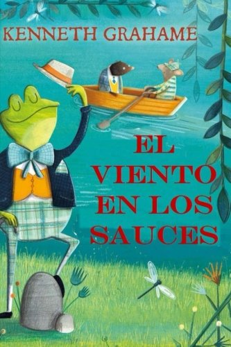 9781544754345: El Viento en los Sauces: (Spanish Edition)